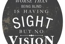 Vision Quotes / Take a look at some inspiring quotes to do with seeing.
