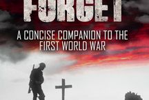 Lest We Forget / All things World War One related. Lest We Forget - A Concise Companion To The First World War is also my book published by Endeavour Press.     in paperback and online through iBooks (iTunes), Barnes & Noble, Kobo and of course Amazon worldwide. See http://stephenliddell.co.uk/my-books-3/lest-we-forget-a-concise-history-of-ww1/