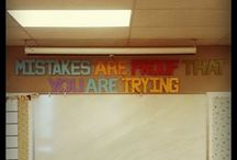Classroom Quotes / Inspiration