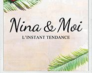 Nina & Moi - Collection Plein Été 2015