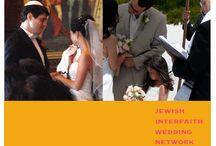 Jewish Interfaith Wedding Network / by Yehudit Steinberg M.Ed.