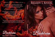 Backburn / Book 4 in Combustible Coming 1-6-2017 Amazon - Coming soon Googleplay - http://bit.ly/2bj5scB iBooks - http://apple.co/2bglI0M Nook - http://bit.ly/2aLNlgK Kobo - http://bit.ly/2aLVsNi #firemen #contemporary #romanticsuspense #bbw