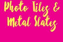 Photo Tiles & Slates