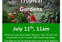 Gardening Series / Join us every other Saturday for our FREE gardening series. Classes are taught by our expert Woerner Landscape team members! Classes start at 11am at Woerner Landscape Pensacola!