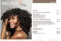 """Brown Essentielles / La Box Beauté haut de gamme des femmes afro et métisses francophones  présente tous les 2 mois son mag """"Brown"""""""
