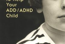 Fighting Successfully Against Attention Deficit Disorder in Children