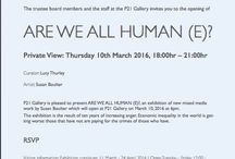ARE WE ALL HUMAN (E)? / Thursday 10th March 2016, 18:00hr – 21:00hr P21 Gallery is pleased to present ARE WE ALL HUMAN (E)?, an exhibition of new mixed media work by Susan Boulter. The exhibition is the result of ten years of increasing anger. Economic inequality in the world is getting worse: those that have not are paying for the crimes of those who have.