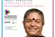 """Il futuro della Terra nelle mani di chi? (Milan, 16.05.2013) / Public meeting with Vandana Shiva at Università di Milano """"Bicocca"""". Secretariat: Triumph Group Int., The People Network."""