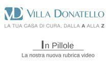 Villa Donatello in Pillole / La nostra rubrica YouTube e Facebook: pochi secondi per piccoli approfondimenti sulla medicina e sulle nostre attività