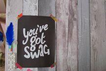 /// YOU'VE GOT SWAG