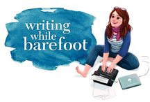 Blogging / Posts from my blog, Writing While Barefoot.