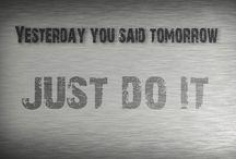 Just Do It / by Diane Lippert