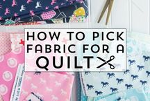 How to pick your fabric for your Quilt