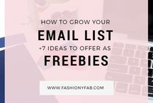 BUILDING EMAIL LIST / Resources & helpful tips for growing your email list
