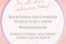 National Underwear Day / Good morning and Happy National Underwear Day! I'm super excited to reveal that for one day only you'll be getting a full insight into what it's really like to live a life surrounded by my one true love… underwear. Follow us on Facebook, Twitter, Instagram and Pinterest throughout the day for exclusive treats! Love Miss B x