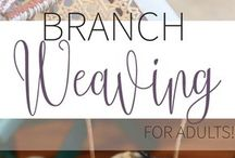 Branch Weaving