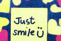 Just Smile / Una sonrisa en tu cara