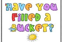 bucket fillers / by Judi B