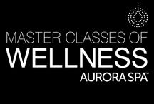 Masterclasses of Wellness / Aurora Spa releases its 2014 Master Classes with a focus on a happier, de-stressed and blissful you.