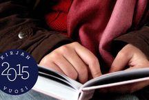 Kirjan vuoden lukuhaaste / Kirjan vuoden 2015 kunniaksi julistettu lukuhaaste, 50 eri perustetta, joilla valita luettavaa. Tässä taulussa omat valintani lukuhaasteeseen.