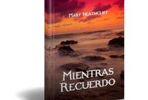 Mientras Recuerdo - Mary Heathcliff