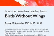 Literature: Louis de Berniéres reading from Birds Without Wings / Louis de Bernières is most famous for his novel Captain Corelli's Mandolin, which won the Commonwealth Writers' Prize, Best Book in 1995. De Berniéres' magnum opus Birds Without Wings (2004) is set against the backdrop of the collapsing Ottoman Empire, the Gallipoli campaign and the subsequent bitter struggle between Greeks and Turks.