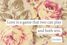 Quotes about Love / A conglomeration of images that have beautiful and thoughtful quotes about love.