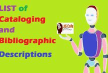 LIST of Cataloging and Bibliographic Descriptions