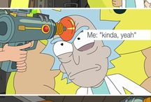 Rick and Morty, Yeah Yuh, Adventure time!! / Because reality sucks