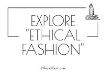Explore Series: Ethical Fashion / What is ethical fashion? What do all the words and terminology mean? What should I buy and what should I avoid? Find out more on ethicalfair.com
