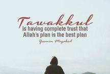 TAWAKKUL TO ALLAH - Complete Trust that ALLAH is the best Planner / Tawakkul to Allah is we comets trust that Allah is the Best Planner in our Life. Aamiin