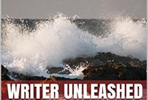 Writer Unleashed: Free writing from the Soul / by Kathy Staton