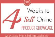 "Product Showcase - eCourse Participants / Featuring products from our ""4 Weeks to Sell Your First Product Online"" eCourse participants."