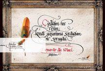 Ünlü Ressamların sözleri / Kaligrafi sanatı ile yazılmış ünlü sanatçı ve ressamların sözleri