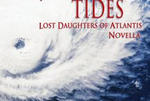 Atlantis Twisting Tides / Atlantis Twisting Tides, A Lost Daughters of Atlantis Novella