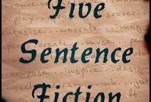 Five Sentence Fiction / by Joy Morsics