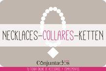 COLLARES-NECKLACES - KETTEN / Adorna tu cuello de cisne con los preciosos collares y colgantes que tenemos en www.conjuntados.com ¡Irás perfecta siempre! ¡A la última moda!