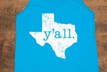 Texas till I die / by Lindsey Jones