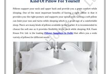 Pillow / R.K. Foam House Pvt. Ltd. is the leading Pillows Suppliers In Delhi that offers you a wide variety of pillows for different needs.