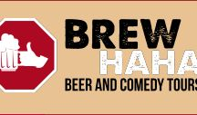 BrewHaHa Comedy Tours / BrewHaHa Comedy Tour's is a veteran owned and operated company that takes the love of handcrafted beer from local breweries throughout the U.S. and combines it with live, interactive comedy throughout the local brewery tour.