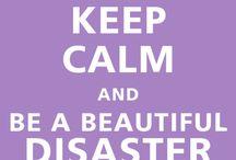 Beautiful/walking disaster