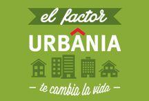 Factor Urbania / El gran cambio que vives, lo que te hace crecer. Eso es El Factor Urbania.