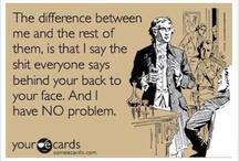 Funny 'cause It's True  / by Cassandra Ann Noel