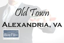 Old Town Alexandria, Virginia / Old Town Alexandria, Virginia | www.homefirstmortgage.com