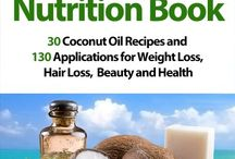 Coconut Oil info and recipes
