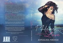 I Hear...Love - A Different Road Book Two / I Hear...Love by Annalisa Nicole / by Annalisa Nicole