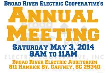 Annual Meeting 2014! / Broad River Electric Cooperative's Annual Meeting will be Saturday, May 3rd at the cooperative's auditorium located at 811 Hamrick Street in Gaffney, SC. The business meeting will begin 10 AM. Doors open at 8 AM.   ***All account holders will be required to present photo identification to win Prizes!***