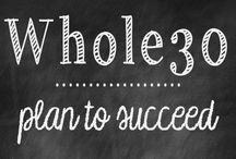 WHOLE 30 / by Chelsea Sears