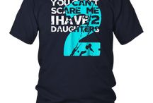 You Can't Scare Me I Have Two Daughters Shirt - Dad Gift