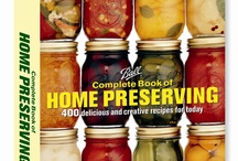 Preserving / by Denise Begeman Pipola
